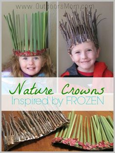 OutdoorsMom: Nature Crowns Inspired By Frozen