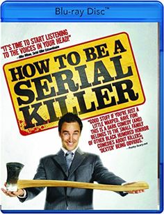 How To Be a Serial Killer [Blu-ray] Monterey Media https://www.amazon.com/dp/B01FUY4I7G/ref=cm_sw_r_pi_dp_x_05h5ybBW8E5TV