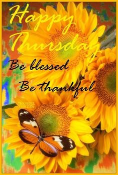 Happy Thursday Be Blessed quotes quote thanksgiving days of the week thursday thursday quotes happy thursday happy thursday quotes