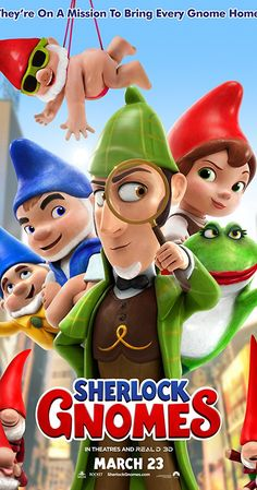 Directed by John Stevenson.  With Johnny Depp, James McAvoy, Emily Blunt, Kelly Asbury. Garden gnomes, Gnomeo & Juliet, recruit renowned detective Sherlock Gnomes to investigate the mysterious disappearance of other garden ornaments. Watch Sherlock, Sherlock Holmes, James Hong, Maggie Smith, Mary J, Arthur Conan Doyle, James Mcavoy, Emily Blunt, Sketches