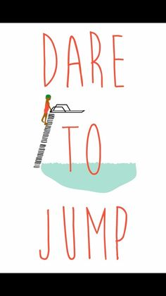 I still remember the first time I ever got on a diving board- I jumped off the high dive like it was no big deal.
