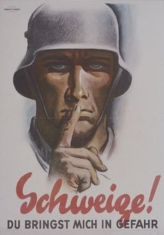 "German Propaganda poster , - says : "" You will bring danger if you talk "" ."