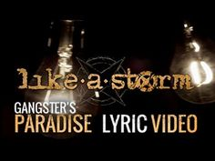 "▶ LIKE A STORM - ""Gangster's Paradise"" (Lyric Video) - YouTube"
