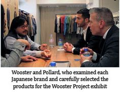 The concept of this year's Project Wooster was 'American Heritage as seen from Japan' and it gathered 13 Japanese brands focused on craftsmanship based on the common concept of 'handmade' for the Project exhibit.