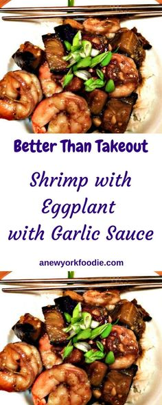 Shrimp with Eggplant with Garlic Sauce brings takeout food in! - Shrimp with Eggplant with Garlic Sauce! Better Than Takeout! Get the Recipe now! Shrimp And Eggplant Recipe, Eggplant With Garlic Sauce, Shrimp And Asparagus, Eggplant Recipes, Asian Recipes, Healthy Recipes, Ethnic Recipes, Oriental Recipes, Asian Foods