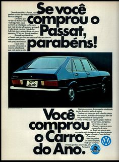 Anúncio Passat - 1975 Vw Passat, Weird Cars, All Cars, Old Scool, Dodge Charger Rt, Car Advertising, Vw Volkswagen, Old Ads, Ms Gs