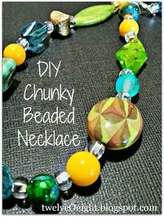 twelveOeight: How To Make A Chunky Beaded Necklace {easy make-ahead gift!}
