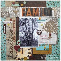 Families are Forever - Scrapbook.com - Made with the Simple Stories Legacy Collection.