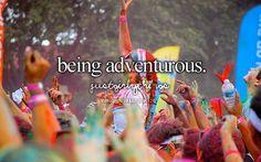 being adventurous