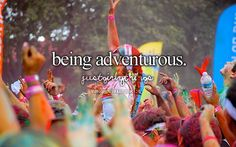 Being adventurous - just girly things