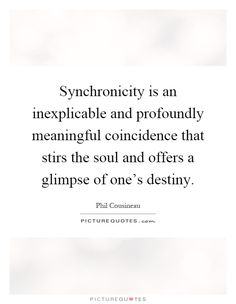 synchronicity quotes - Google Search