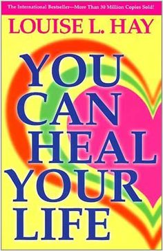 CAUSES OF SYMPTOMS ACCORDING TO LOUISE HAY  The Alchemy of Healing The Healer Was Always You