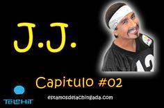"""""""El Show del J.J."""" – Capitulo #02  http://estamosdelachingada.com/el-show-del-j-j-capitulo-02/"""