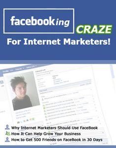 Facebooking Craze For Internet Marketers (MRR)-Download This Ebook At: http://www.tradebit.com/filedetail.php/9183663-facebooking-craze-for-internet-marketers-mrr