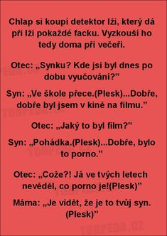 Chlap si koupí detektor lži.... Text Message Meme, Text Messages, Really Funny Joke, Bad Humor, Jokes Quotes, Funny Pins, Texts, Funny Jokes, Haha