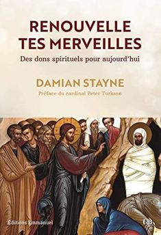 Buy Renouvelle tes merveilles: Des dons spirituels pour aujourd'hui by Damian Stayne and Read this Book on Kobo's Free Apps. Discover Kobo's Vast Collection of Ebooks and Audiobooks Today - Over 4 Million Titles! Non Fiction, Adrian Newey, Nancy Mitford, Irvine Welsh, Steve Williams, Rachel Brathen, Roman, Booker T, Book Lovers
