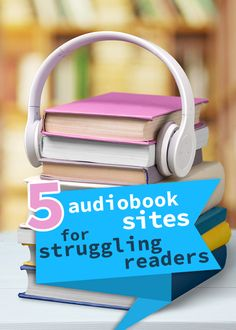 Best audiobook sites for dyslexic readers - Defeat Dyslexia