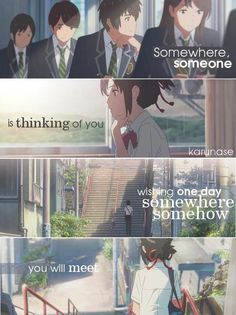"""Somewhere Someone is thinking of you wishing one day somewhere somehow you'll meet."" Anime: Kimi No Na Wa - Your Name Kimi No Na Wa, Sad Anime Quotes, Manga Quotes, Your Name Anime, Anime Triste, A Silent Voice, Anime People, Otaku Anime, Anime Love"