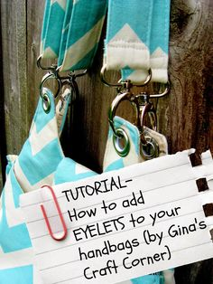 Gina's Craft Corner: How to Add Eyelets to Your Handbags