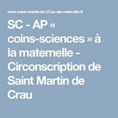 SC - AP « coins-sciences » à la maternelle - Circonscription de Saint Martin de Crau