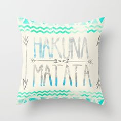 Hakuna Matata Throw Pillow by Sara Eshak. Worldwide shipping available at Society6.com. Just one of millions of high quality products available.