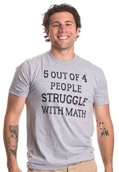 7ac49bbae Checkout this Funny School Math Teacher Teaching Humor T-shirt with 5 out  of 4 people struggle with match written on front.