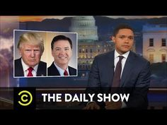 YouTube Trevor Noah - Comey Takes The Stand (But Leaves Juicy Details For Closed Session.) 6.8.17