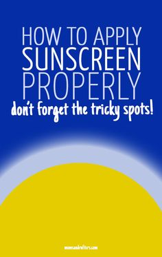 Are you applying sunscreen properly or may you be missing some tricky spots? Check out and print this checklist to make sure you are protecting yourself fully!