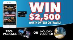 WIN $2,500 of Tech or Travel - You Choose!