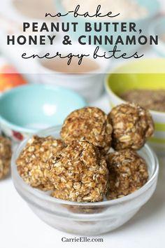 No-Bake Peanut Butter, Honey, and Cinnamon Energy Balls - Carrie Elle Protein Snacks, Protein Bites, Energy Snacks, Paleo Energy Balls, Healthy Snacks, Healthy Protein Balls, Protein Energy, Kid Snacks, Peanut Butter Granola