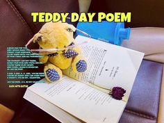 O teddy; be mine. Caption: Teddy is god for Lovers; be it it fight be it a surprise.   #guruwithguitar Teddy is busy reading my novel; I am still in love with driving. TEDDY DAY POEM: A bear hug for you and I would make you forget your sorrows! Ill be there with you forever in your today and all tomorrows!! .. The moment I am not there.. Close your eyes and you'll see me.. You're there in my heart  and yours I always would be; so just be fine! .. O girl O girl O.. O.. girl.. you be mine…