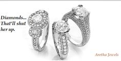 Diamonds... That'll shut her up.  #ArethaJewels has awesome #jewelry collection for you.