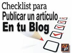 Hoy les comparto mi lista de verificación que utilizo cuando voy a publicar un artículo en mi BLog, espero que les sea de utilidad.