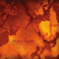 Artist: Annabelle's GardenAlbum: Times No Measure 1987-1993Country: GermanyStyle: Gothic Rock / NeofolkQuality: 320 kbpsSize: 215 mbFacebookTracklist:1. Vorwärts2. In Ein Morgen3. My Unknown Child V.1.4. Thoughts ...