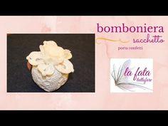 Tutorial: sacchetto a fiore (portaconfetti) - YouTube