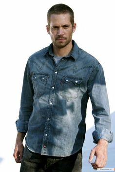 Paul Walker ....in chambray shirt and jeans