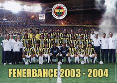 Fenerbahce of Turkey team group in Soccer, Football, Sports, Instagram, Club, History, 2000s, Turkey, Group