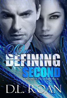 New Release: One Defining Second by DL Roan