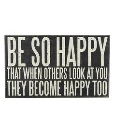 'Be So Happy' Box Sign
