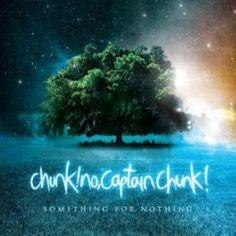Chunk! No, Captian Chunk!: Something For Nothing - 5.5/10