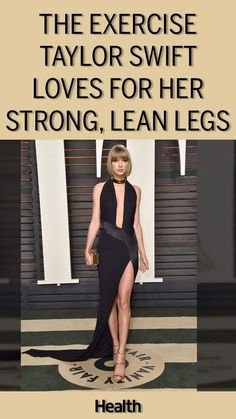 The best exercise for strong, lean legs? Taylor Swift uses this at-home lower body workout move in her leg routine, and it gives her great results.