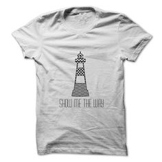 Lighthouse - Show me the way (Day version) - #cheap shirts #business shirts. OBTAIN LOWEST PRICE => https://www.sunfrog.com/Fishing/Lighthouse--Show-me-the-way.html?id=60505