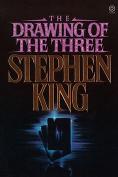 The Drawing of the Three (The Dark Tower, #2)  Loved this series!!!!