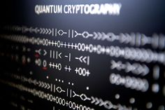 'Uncrackable' Quantum Cryptography Set to Gear Up · Technology