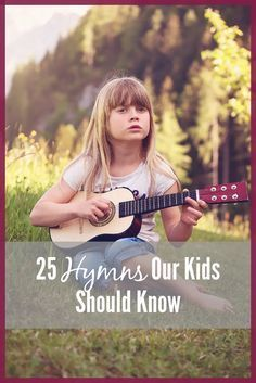 I was brought up in a home where hymns played a big part. I learned to love hymns, and the message of them. Today they still speak to my heart. I want to pass that on to my kids! Here are 25 hymns our kids should know, because they are foundational to our faith.
