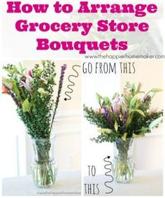 How to arrange grocery store flowers and make them look like high priced arrangements! Great if you want fresh flowers on a budget!