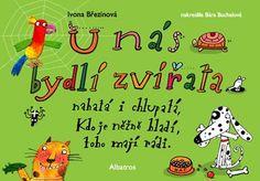 Kniha U nás bydlí zvířata | bux.cz