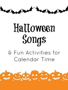 Halloween Songs & Fun Activities for Calendar Time- some great art ideas for the kiddos