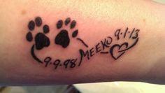tattoo I got in memory of my Meeko ♥   copyright~  mymeeko2015