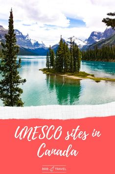 UNESCO sites in Canada